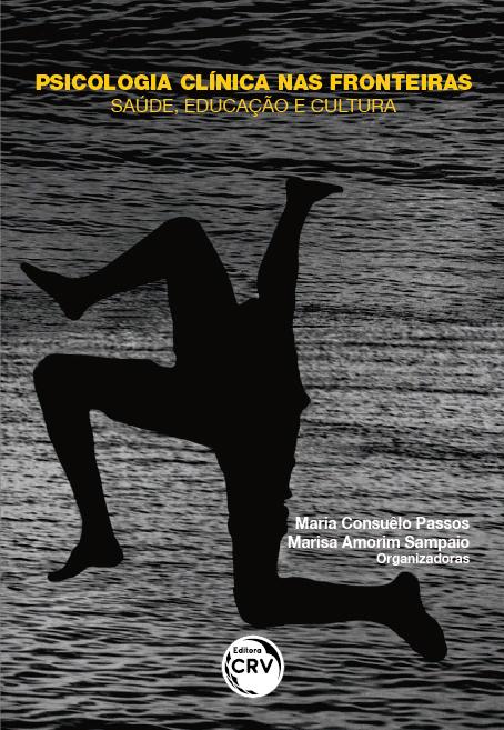 Capa do livro: PSICOLOGIA CLÍNICA NAS FRONTEIRAS – SAÚDE, EDUCAÇÃO E CULTURA