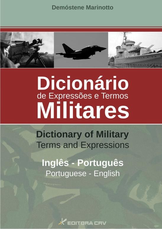 Capa do livro: DICIONÁRIO DE EXPRESSÕES E TERMOS MILITARES -  INGLÊS / ENGLISH - PORTUGUÊS / PORTUGUESE