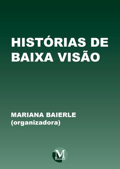 Capa do livro: HISTÓRIAS DE BAIXA VISÃO