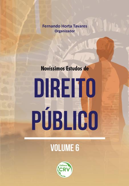Capa do livro: NOVÍSSIMOS ESTUDOS DE DIREITO PÚBLICO Volume 6