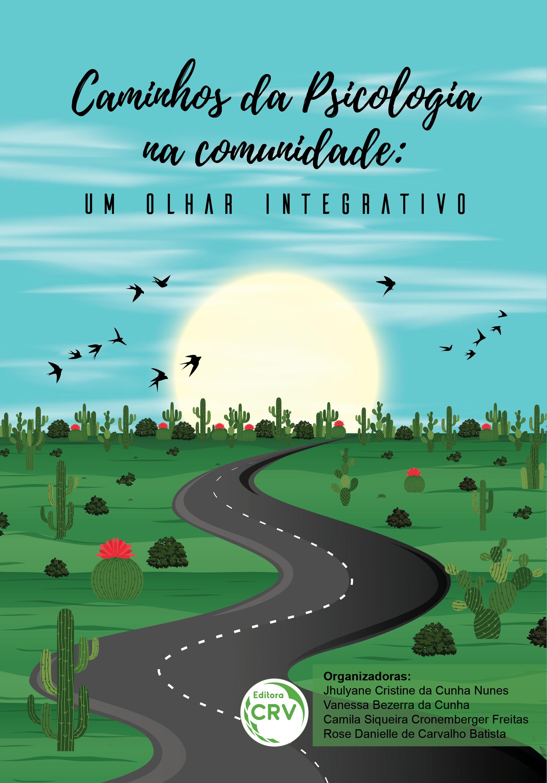 Capa do livro: CAMINHOS DA PSICOLOGIA NA COMUNIDADE: <br>um olhar integrativo