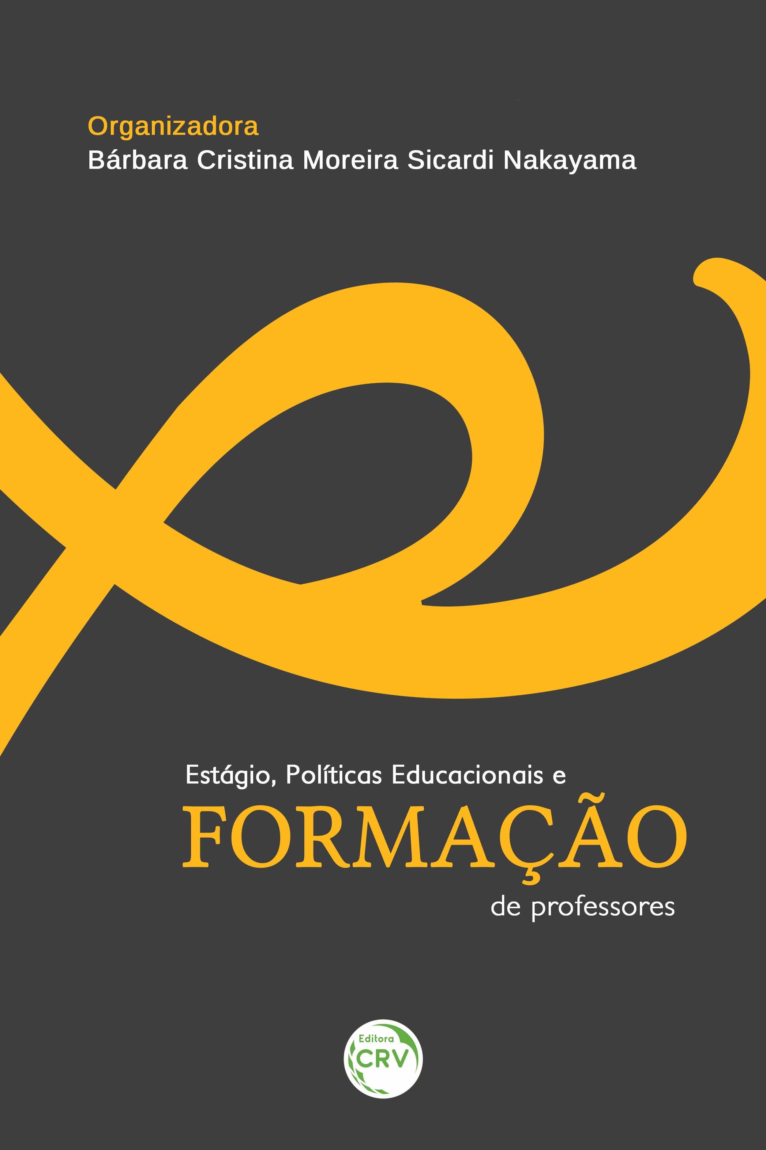 Capa do livro: ESTÁGIO, POLÍTICAS EDUCACIONAIS E FORMAÇÃO DE PROFESSORES