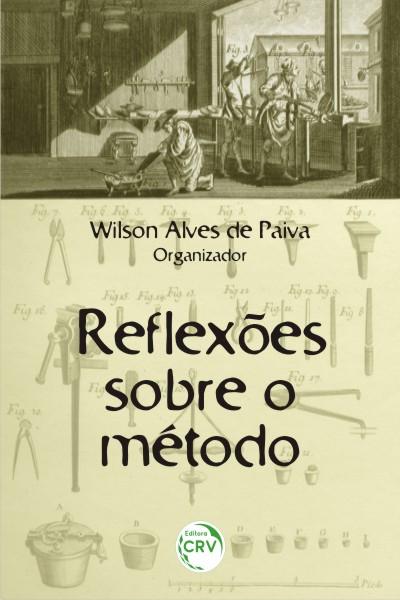 Capa do livro: REFLEXÕES SOBRE O MÉTODO