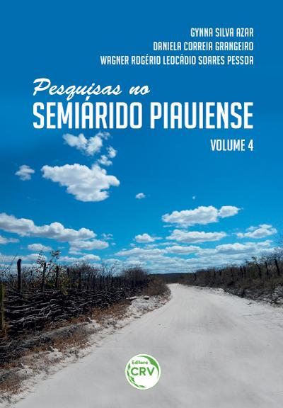 Capa do livro: PESQUISAS NO SEMIÁRIDO PIAUIENSE - VOLUME 4