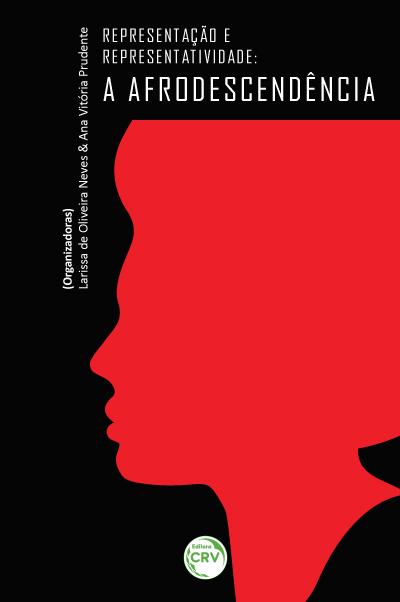 Capa do livro: REPRESENTAÇÃO E REPRESENTATIVIDADE:<br> a afrodescendência