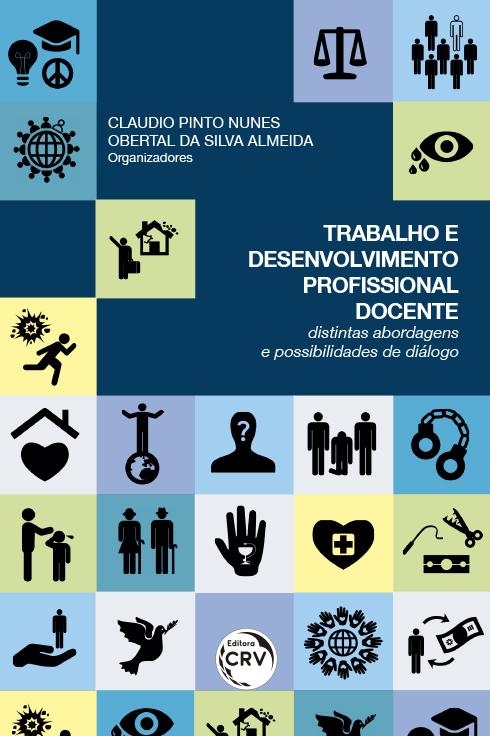 Capa do livro: TRABALHO E DESENVOLVIMENTO PROFISSIONAL DOCENTE: <br> Distintas abordagens e possibilidades de diálogos