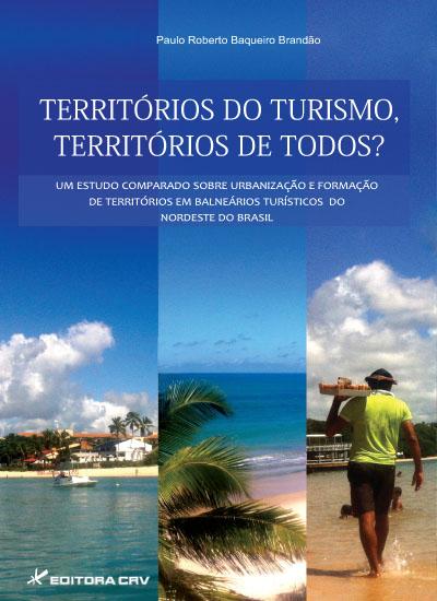 Capa do livro: TERRITÓRIOS DO TURISMO, TERRITÓRIOS DE TODOS?