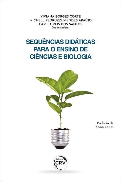 Capa do livro: SEQUÊNCIAS DIDÁTICAS PARA O ENSINO DE CIÊNCIAS E BIOLOGIA