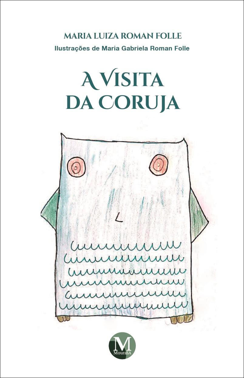 Capa do livro: A VISITA DA CORUJA