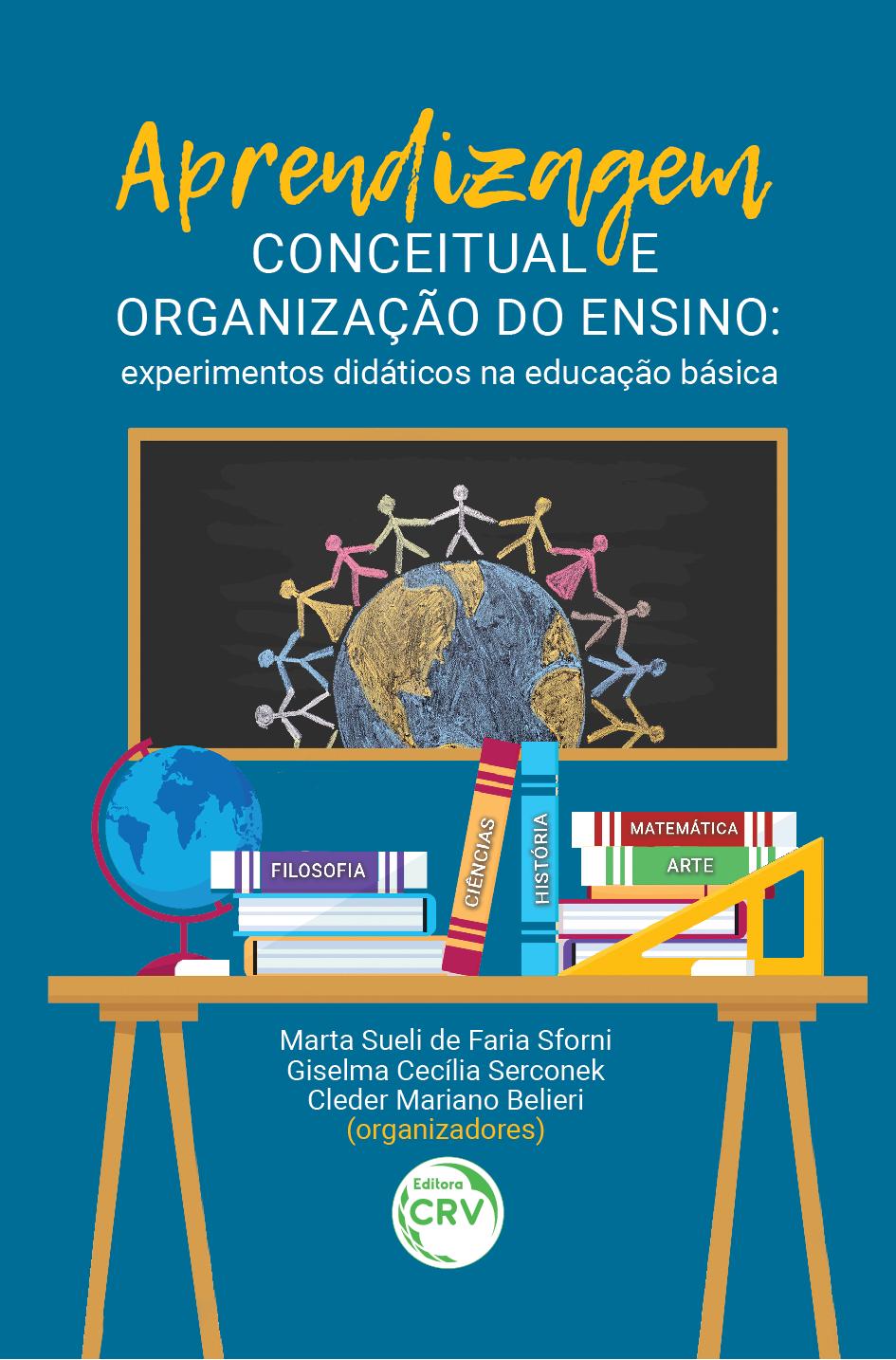 Capa do livro: APRENDIZAGEM CONCEITUAL E ORGANIZAÇÃO DO ENSINO: <br>experimentos didáticos na educação básica