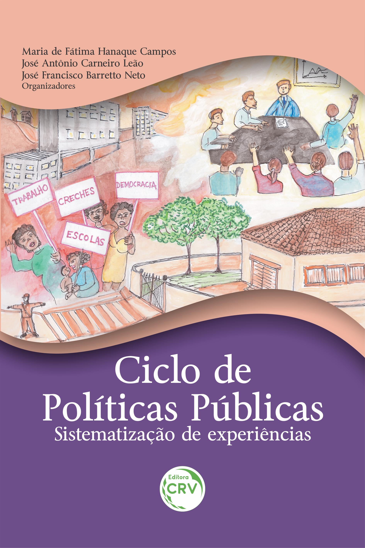 Capa do livro: CICLO DE POLÍTICAS PÚBLICAS: <br>sistematização de experiências
