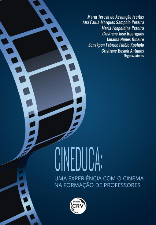 Capa do livro: CINEDUCA:<br>uma experiência com o cinema na formação de professores