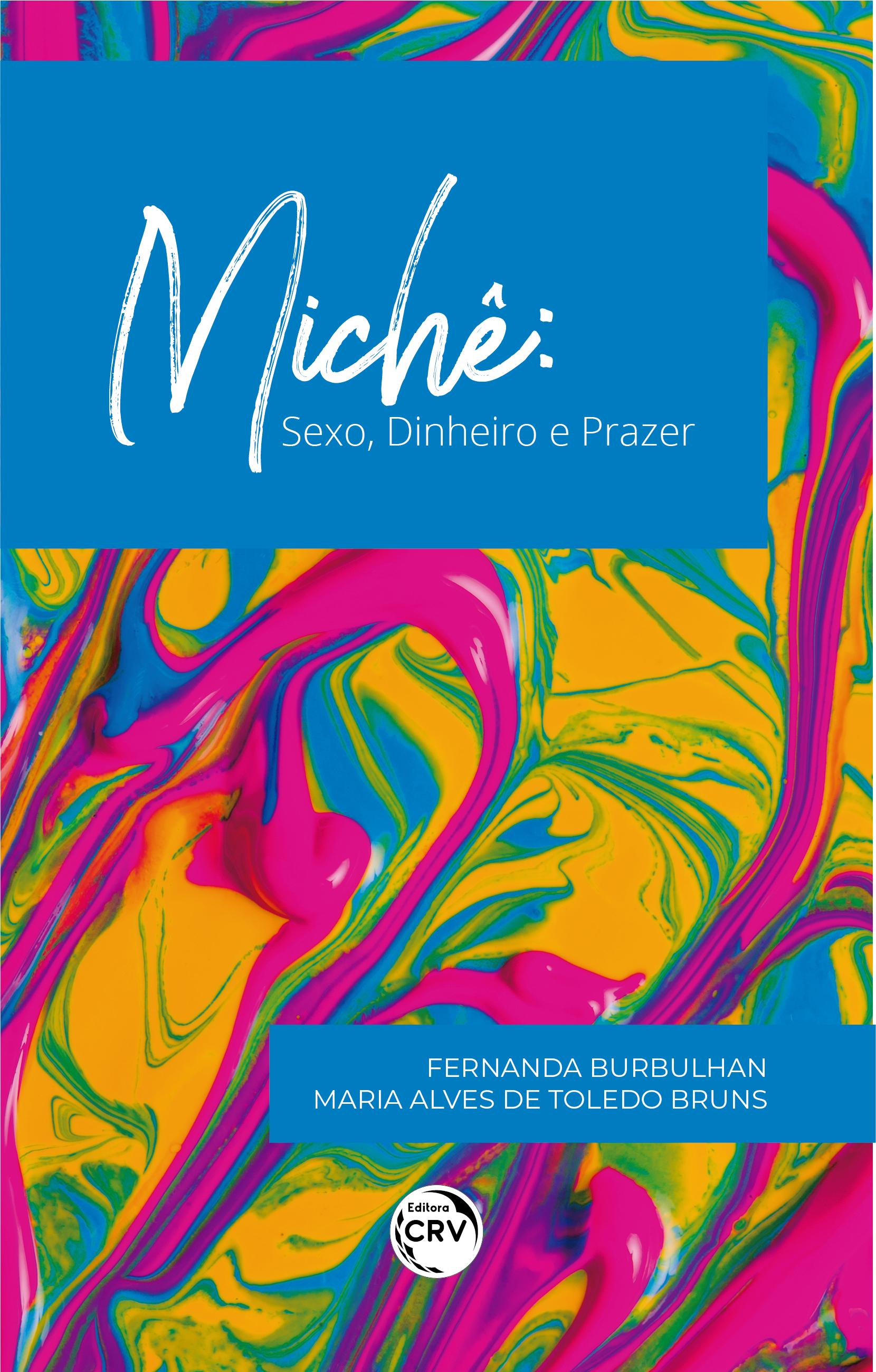 Capa do livro: MICHÊ: <br>Sexo, Dinheiro e Prazer