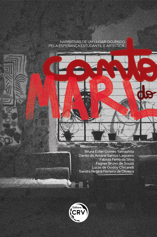 Capa do livro: CANTO DO MARL:<br> narrativas de um lugar ocupado pela esperança estudantil e artística
