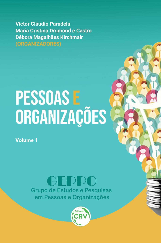 Capa do livro: PESSOAS E ORGANIZAÇÕES  <br>Volume 1