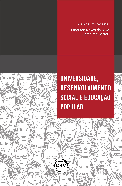 Capa do livro: UNIVERSIDADE, DESENVOLVIMENTO SOCIAL E EDUCAÇÃO POPULAR
