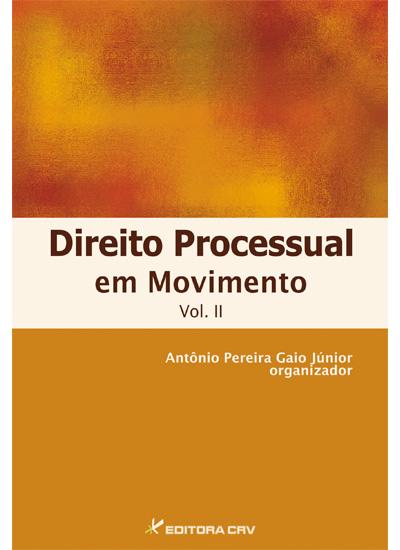 Capa do livro: DIREITO PROCESSUAL EM MOVIMENTO <br>VOL. II