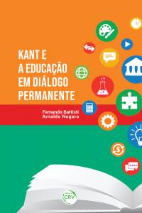 KANT E A EDUCAÇÃO EM DIÁLOGO PERMANENTE