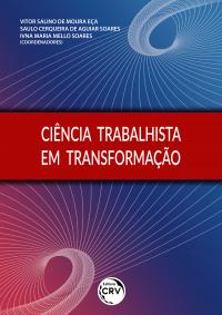 CIÊNCIA TRABALHISTA EM TRANSFORMAÇÃO