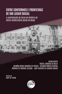 ENTRE CONTORNOS E FRONTEIRAS DE UM LUGAR SOCIAL: <br>a contribuição do Curso de História do Centro Universitário Barão de Mauá