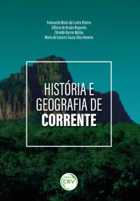 HISTÓRIA E GEOGRAFIA DE CORRENTE