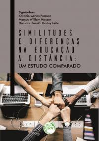 SIMILITUDES E DIFERENÇAS NA EDUCAÇÃO A DISTÂNCIA:<br> um estudo comparado