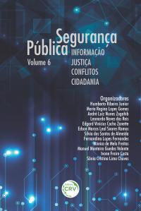 Segurança pública:<br> informação, justiça, conflitos e cidadania – volume 6