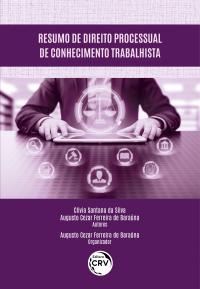 RESUMO DE DIREITO PROCESSUAL DE CONHECIMENTO TRABALHISTA