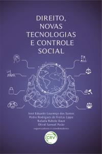 DIREITO, NOVAS TECNOLOGIAS E CONTROLE SOCIAL
