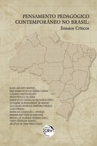 PENSAMENTO PEDAGÓGICO CONTEMPORÂNEO NO BRASIL:<br> ensaios críticos