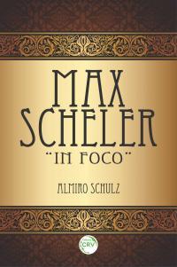 """MAX SCHELER """"IN FOCO"""""""