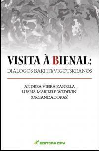 VISITA À BIENAL:<br>diálogos Bakhti(Vigotski)anos