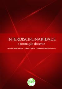 INTERDISCIPLINARIDADE E FORMAÇÃO DOCENTE