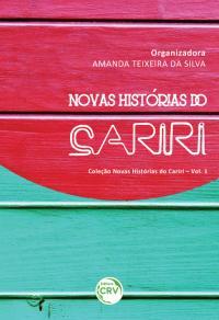 NOVAS HISTÓRIAS DO CARIRI<BR> VOLUME 1