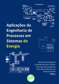APLICAÇÕES DA ENGENHARIA DE PROCESSOS EM SISTEMAS DE ENERGIA