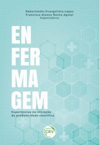ENFERMAGEM: <br>experiências na iniciação da produtividade científica