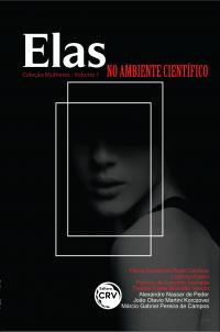 ELAS NO AMBIENTE CIENTÍFICO <br>Coleção Mulheres Volume 1