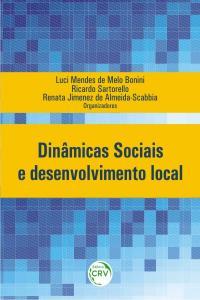 DINÂMICAS SOCIAIS E DESENVOLVIMENTO LOCAL