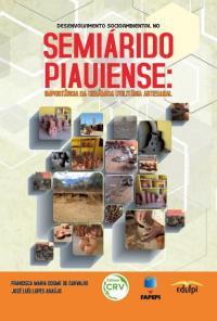 DESENVOLVIMENTO SOCIOAMBIENTAL NO SEMIÁRIDO PIAUIENSE:<br> importância da cerâmica utilitária artesanal