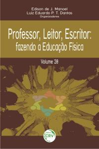 PROFESSOR, LEITOR, ESCRITOR: fazendo a educação física