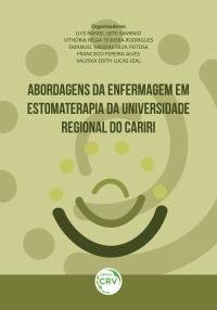ABORDAGENS DA ENFERMAGEM EM ESTOMATERAPIA DA UNIVERSIDADE REGIONAL DO CARIRI