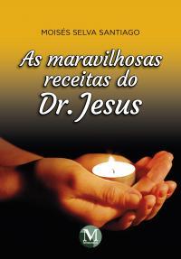 AS MARAVILHOSAS RECEITAS DO DR. JESUS