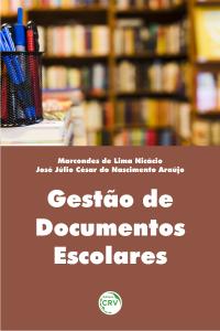 GESTÃO DE DOCUMENTOS ESCOLARES