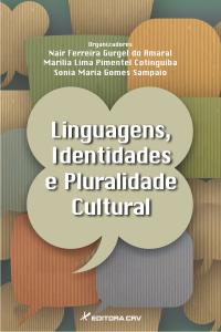LINGUAGENS, IDENTIDADES E PLURALIDADE CULTURAL