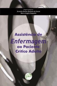 ASSISTÊNCIA DE ENFERMAGEM AO PACIENTE CRÍTICO ADULTO