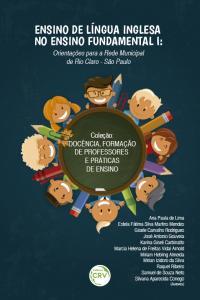 ENSINO DE LÍNGUA INGLESA NO ENSINO FUNDAMENTAL I:<br>orientações para a rede municipal de Rio Claro - São Paulo
