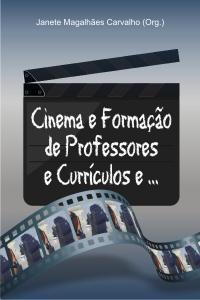 CINEMA E FORMAÇÃO DE PROFESSORES E CURRÍCULOS E...