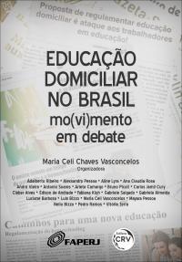 EDUCAÇÃO DOMICILIAR NO BRASIL: <br>mo(vi)mento em debate