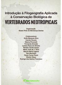 INTRODUÇÃO À FILOGEOGRAFIA APLICADA<br>À Conservação Biológica de Vertebrados Neotropicais