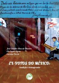 EX-VOTOS DO MÉXICO:<br> tradição e transgressão